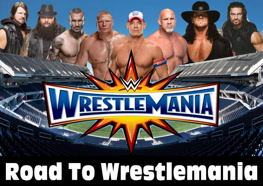 The Road To WWE Wrestlemania 33: Week 8