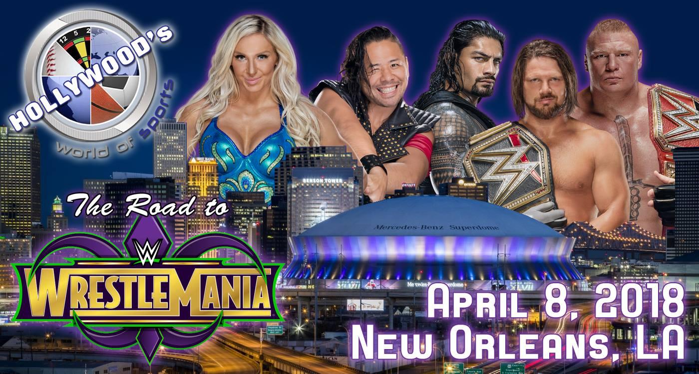 Road To WWE Wrestlemania 34: Week 9