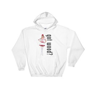 Got Wood (White) Hooded Sweatshirt