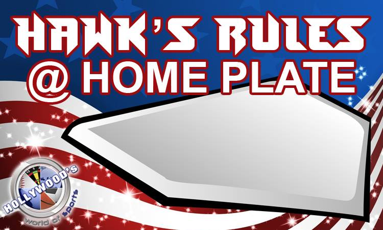 Hawk's Rules At Home Plate: Myths And Misconceptions Part 4