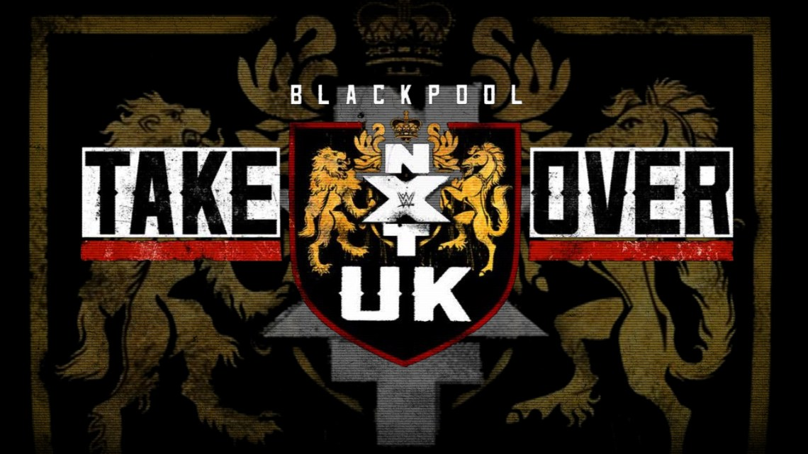 Results, Recap, Review Of NXT UK TakeOver: Blackpool